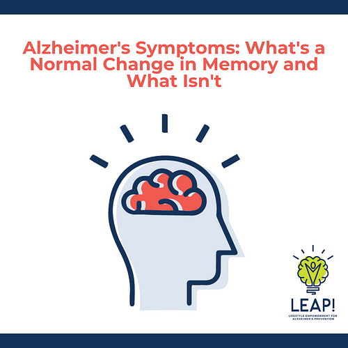 Alzheimer's Symptoms: What's A Normal Memory Change and What Isn't
