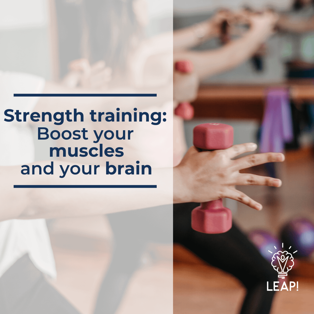 Strength training: Boost your muscles and your brain