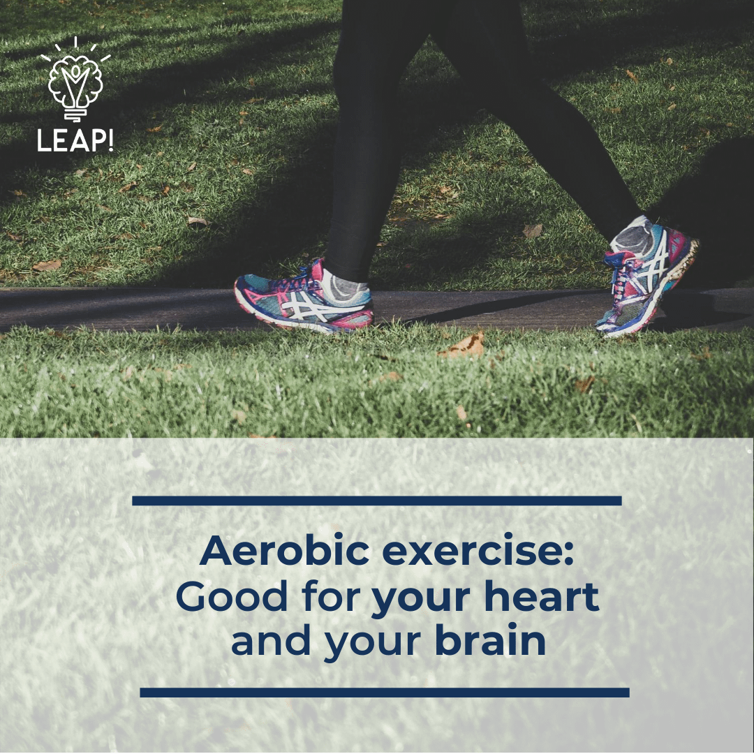 Aerobic exercise: Good for your heart and your brain