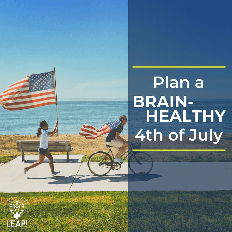 Plan a Brain-Healthy Fourth of July